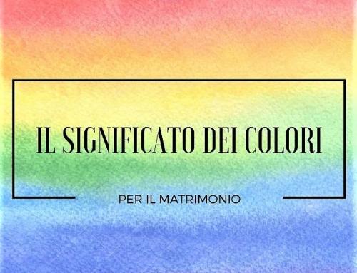 I colori del matrimonio & i loro siginificati